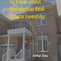 35 Tips and Things to Know about Residential Real Estate Investing